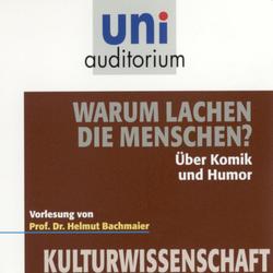 Warum lachen die Menschen? als Hörbuch Download von Helmut Bachmaier