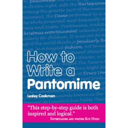 How to Write a Pantomime: eBook von Lesley Cookman