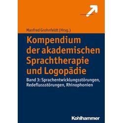 Kompendium der akademischen Sprachtherapie und Logopädie