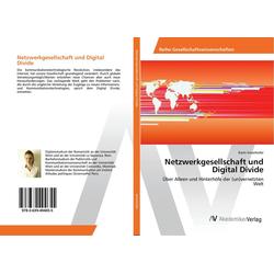 Netzwerkgesellschaft und Digital Divide als Buch von Karin Innerhofer