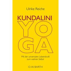 Kundalini-Yoga: eBook von Ulrike Reiche