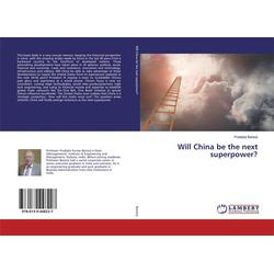 Will China be the next superpower? als Buch von Pradipta Banerji