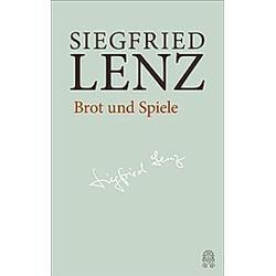 Brot und Spiele. Siegfried Lenz  - Buch