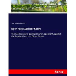 New York Superior Court als Buch von N. Y. Superior Court