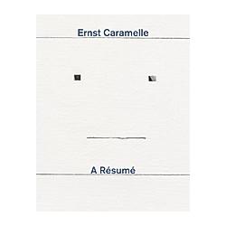 Ernst Caramelle. A Résumé - Buch