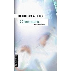 Ohnmacht. Bernd Franzinger  - Buch
