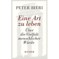 Eine Art zu leben als Buch von Peter Bieri