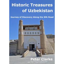 Historic Treasures of Uzbekistan: eBook von Peter Clarke