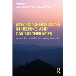 Extending Horizons in Helping and Caring Therapies: eBook von
