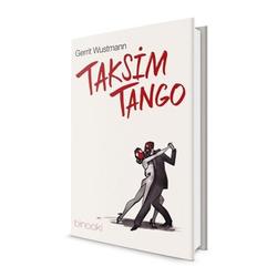 Taksim Tango als Buch von Gerrit Wustmann