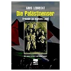 Die Palästinenser. Hans Lebrecht  - Buch