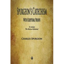 Spurgeon's Catechism als Buch von Charles Spurgeon