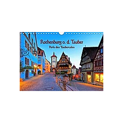 Rothenburg o. d. Tauber - Perle des Taubertales (Wandkalender 2021 DIN A4 quer)