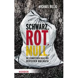 Schwarz. Rot. Müll: Buch von Michael Billig