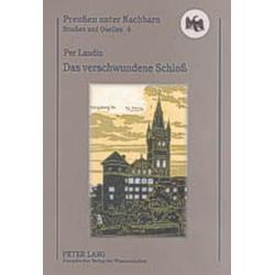 Das verschwundene Schloß als Buch von Per Landin