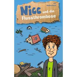 Nicc und die Flussthrombose: eBook von Nadine Koch
