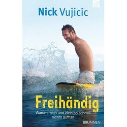 Freihändig als Buch von Nick Vujicic