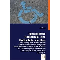 Barrierefreie Hochschule?!. Julia Bauer  - Buch