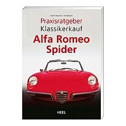 Alfa Romeo Spider. Keith Booker  Jim Talbott  - Buch