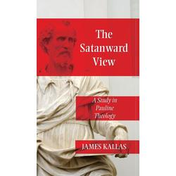 The Satanward View als Buch von James Kallas