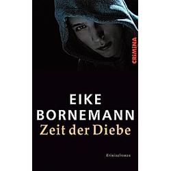 Zeit der Diebe. Eike Bornemann  - Buch