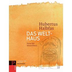 Das Welthaus als Buch von Hubertus Halbfas
