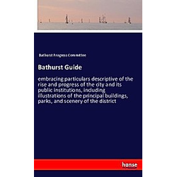 Bathurst Guide. Bathurst Progress Committee  - Buch