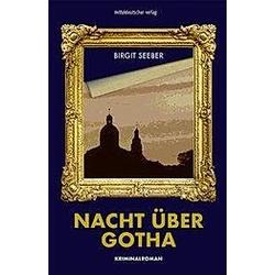 Nacht über Gotha. Birgitt Seeber  - Buch