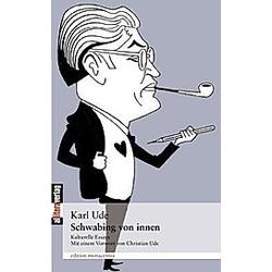 Schwabing von innen. Karl Ude  - Buch