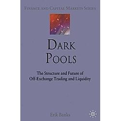 Dark Pools. E. Banks  - Buch