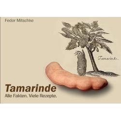 Tamarinde als Buch von Fedor Mitschke