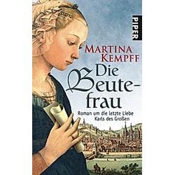 Die Beutefrau. Martina Kempff  - Buch