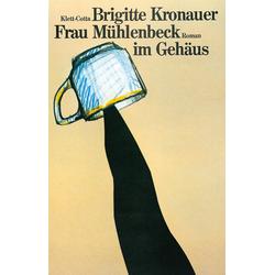 Frau Mühlenbeck im Gehäus als Buch von Brigitte Kronauer