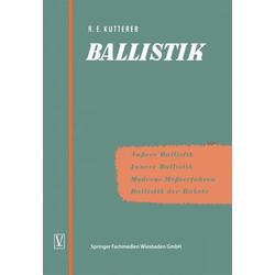 Ballistik als Buch von Richard Emil Kutterer