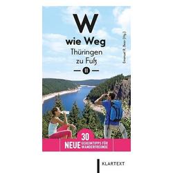 W wie Weg – Thüringen zu Fuß II