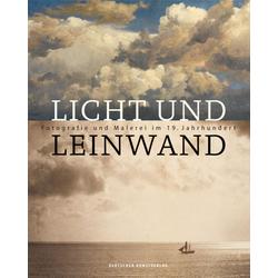 Licht und Leinwand als Buch von