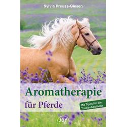 Aromatherapie für Pferde: eBook von Sylvia Preuss-Giesen
