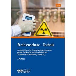 Strahlenschutz - Technik als Buch von Achim Rahn