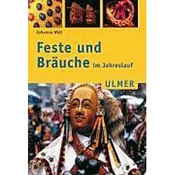 Feste und Bräuche im Jahreslauf. Margret Merzenich  Theo Götz  Johanna Woll  - Buch