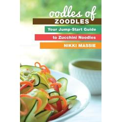Oodles of Zoodles als Taschenbuch von Nikki L Massie