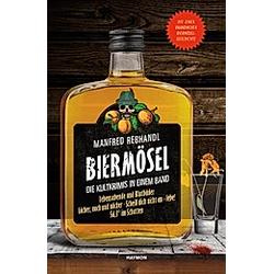 Biermösel. Manfred Rebhandl  - Buch