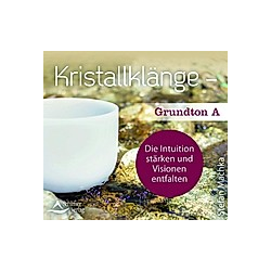 Kristallklänge - Grundton A, 1 Audio-CD