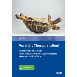 Vorsicht Therapiefallen!: eBook von Gitta Jacob