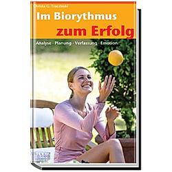 Im Biorhythmus zum Erfolg