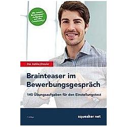 Brainteaser im Bewerbungsgespräch. Stefan Menden  Michael Hoi  - Buch