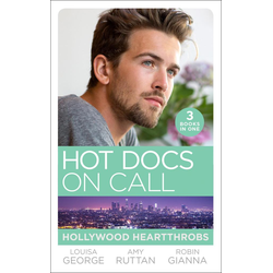 Hot Docs On Call: Hollywood Heartthrobs: Tempted by Hollywood's Top Doc (The Hollywood Hills Clinic) / Perfect Rivals... (The Hollywood Hills Clin...