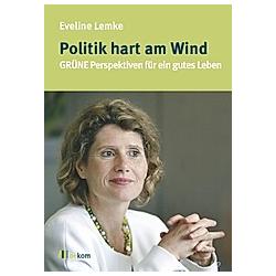 Politik hart am Wind