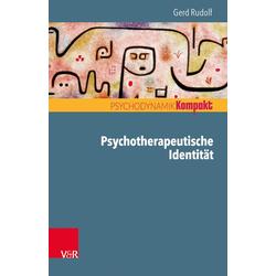 Psychotherapeutische Identität: eBook von Gerd Rudolf