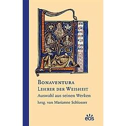 Bonaventura - Lehrer der Weisheit. Bonaventura  - Buch