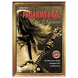 Paganini & Co. für E-Gitarre  m. Audio-CD. Wieland Harms  - Buch